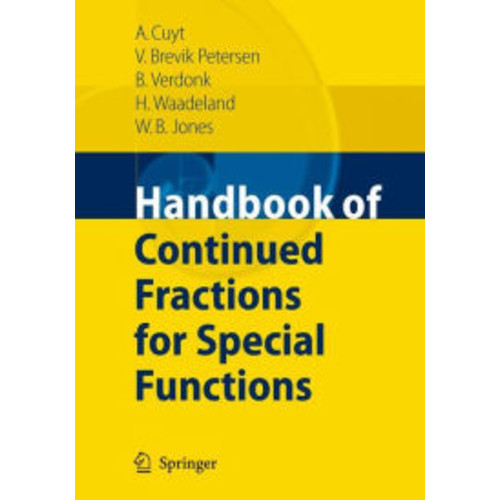 Handbook of Continued Fractions for Special Functions / Edition 1