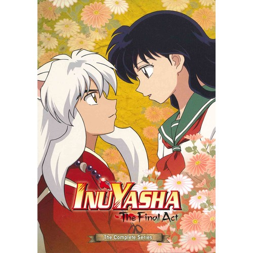 Inuyasha: The Final Act Complete Series