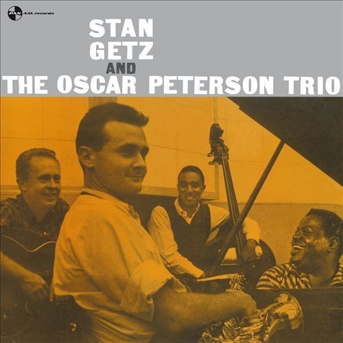 Stan Getz & Oscar Peterson Trio [LP] - VINYL