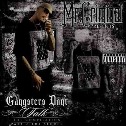 Gangsters Don't Talk, Pt. 2: The Sequel [CD] [PA]