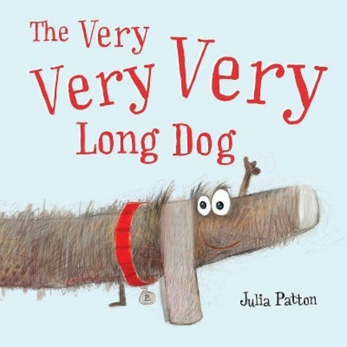 Very Very Very Long Dog (Hardcover) (Julia Patton)