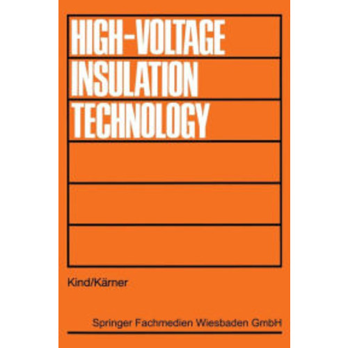 High-Voltage Insulation Technology: Textbook for Electrical Engineers