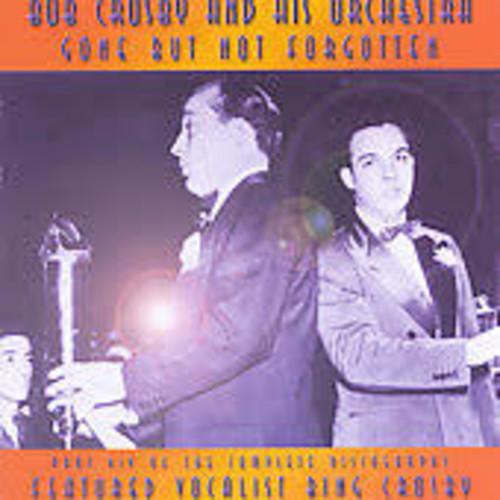 Bob Crosby - Gone But Not Forgotten, Vol. 14 [Audio CD]