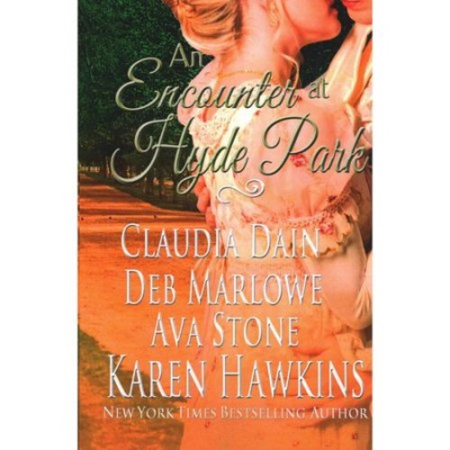 An Encounter at Hyde Park: Chasing Miss Montford / a Waltz in the Park / Promises Made / Charlotte's Bed