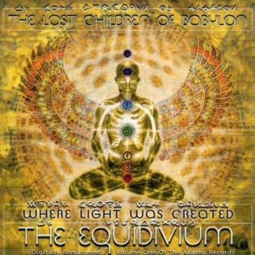 Where Light Was Created: The Equidivium [CD] [PA]