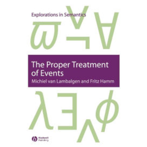 The Proper Treatment of Events / Edition 1