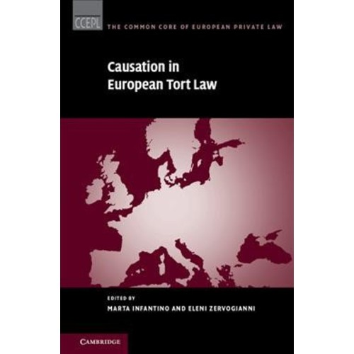 Causation in European Tort Law (Hardcover)