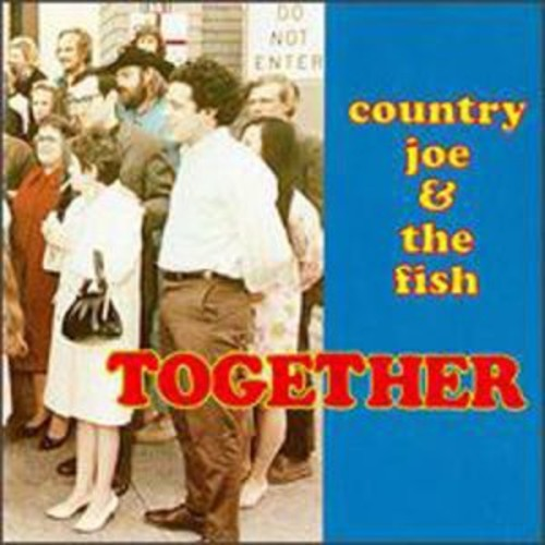 Together By Country Joe & the Fish (Audio CD)
