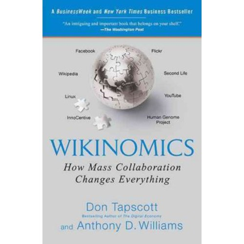 Wikinomics Don Tapscott, Anthony D. Williams Paperback