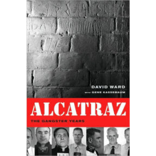 Alcatraz: The Gangster Years / Edition 1