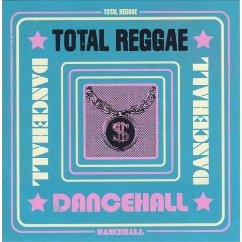 Total Reggae: Dancehall [CD]
