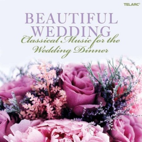 Various - Beautiful wedding:Classical music for (CD)