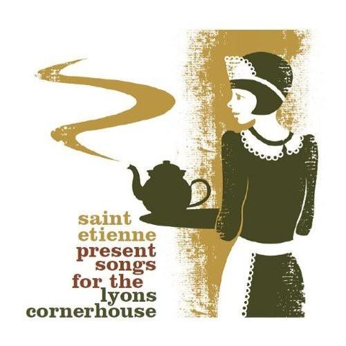 Saint Etienne Present Songs for the Lyons Cornerhouse [CD]