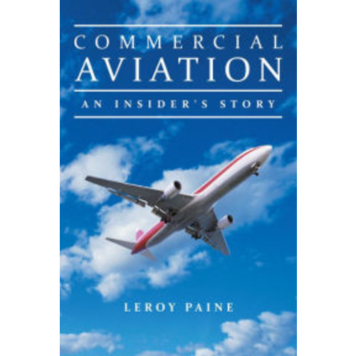 Commercial Aviation - An Insider's Story
