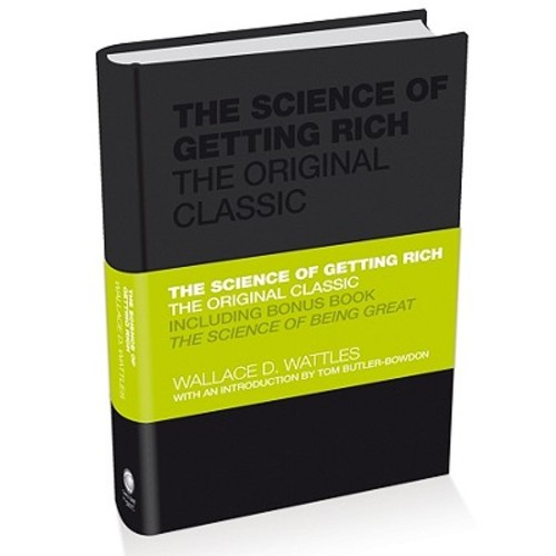 The Science of Getting Rich: The Original Classic: Includes Bonus Book The Science of Being Great