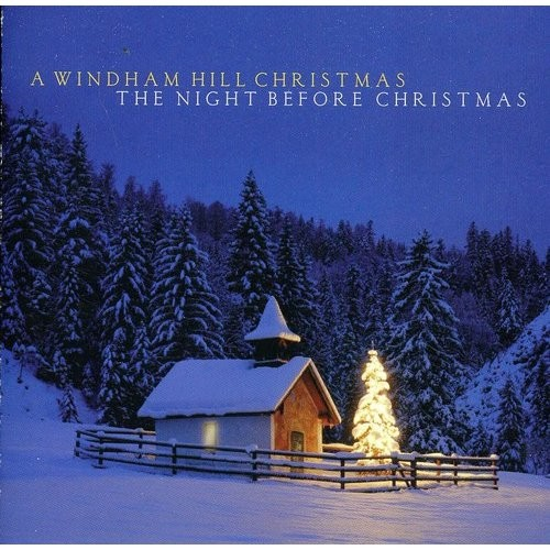 A Windham Hill Christmas: The Night Before Christmas [CD]
