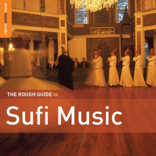 The Rough Guide to Sufi Music (Second Edition) [CD]