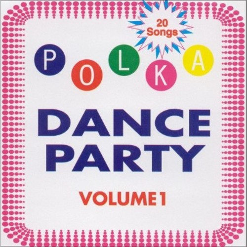 Various Artists - Polka Dance Party, Vol. 1 (CD)