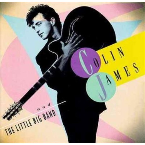 Colin James - Little Big Band