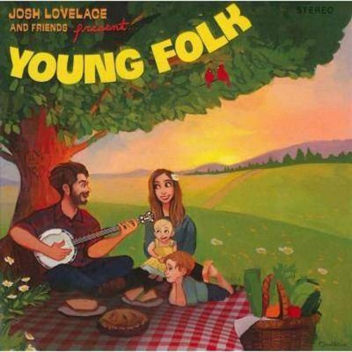Josh Lovelace - Josh Lovelace & Friends Present:Young (CD)