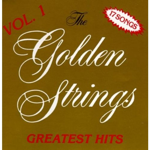 Golden Strings' Greatest Hits, Vol. 1 [CD]