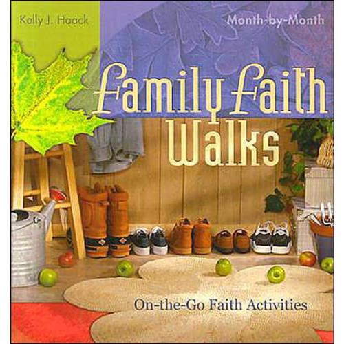 Family Faith Walks: On-the-Go Faith Activities