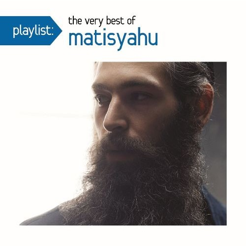 Playlist: The Very Best of Matisyahu [CD]