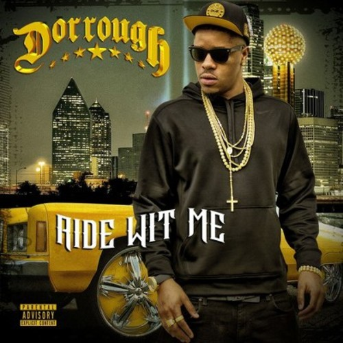 Dorrough - Ride Wit Me (CD)