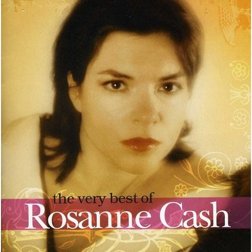 The Very Best of Rosanne Cash [CD]