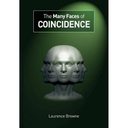 Many Faces of Coincidence (Paperback) (Laurence Browne)
