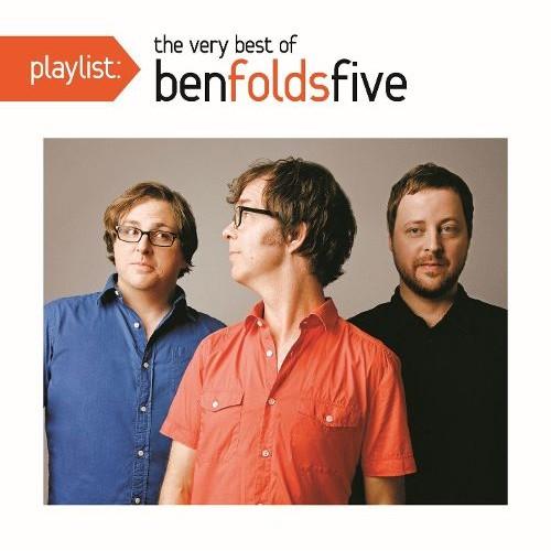 Playlist: The Very Best of Ben Folds Five [CD]