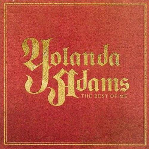 Yolanda Adams - Greatest Hits: The Best of Me