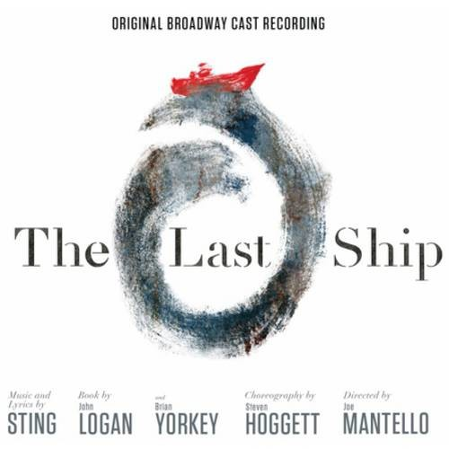 The Last Ship (Original Broadway Cast)