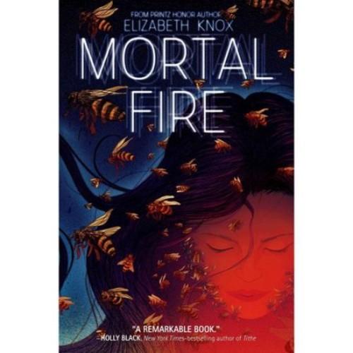 Elizabeth Knox Mortal Fire