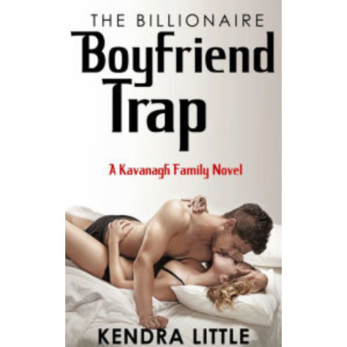 The Billionaire Boyfriend Trap