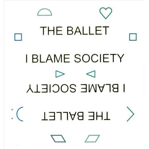 I Blame Society [CD]