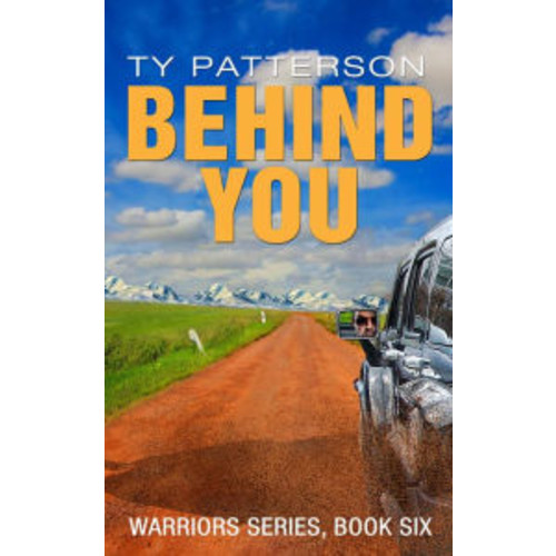 Behind You (Warriors Series, #6)