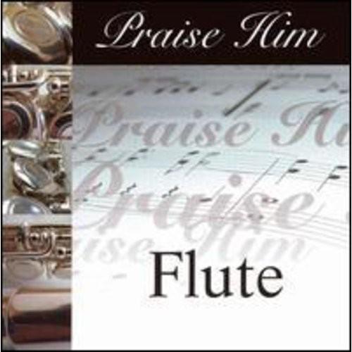 Praise Him: Flute [CD]
