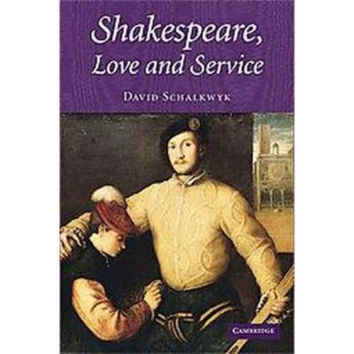 Shakespeare, Love And Service (Hardcover)