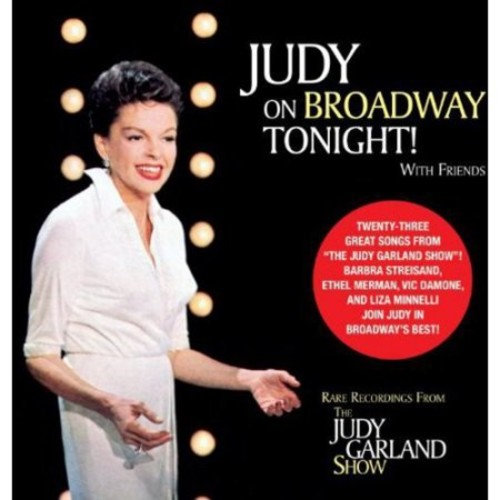 Judy On Broadway Tonight With Friends