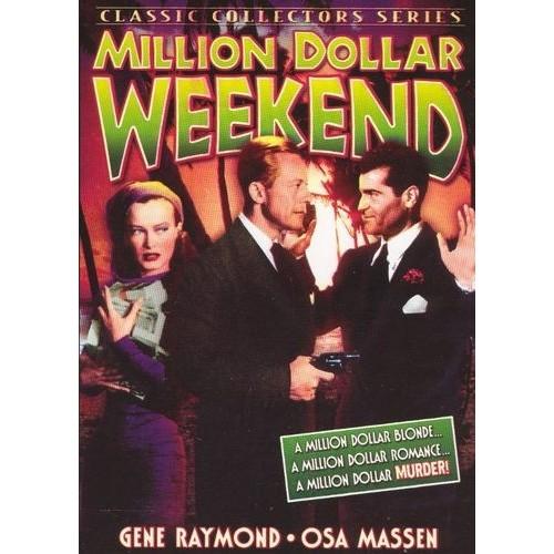 MILLION DOLLAR WEEKEND / (B&W)