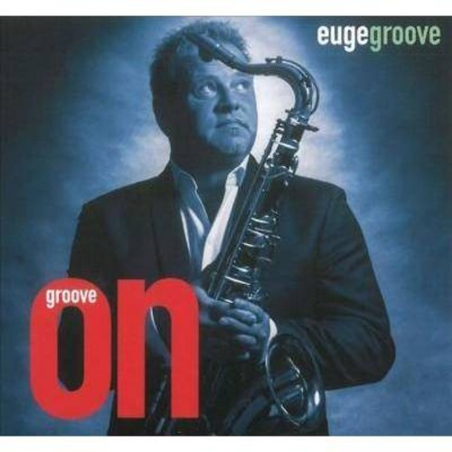 Euge Groove - Groove On (CD)