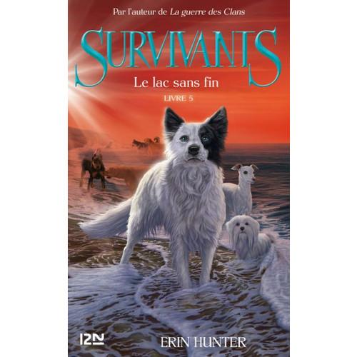 Survivants, tome 5 : Le lac sans fin
