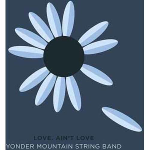Yonder Mountain String Band - Love, Ain't Love [Vinyl]