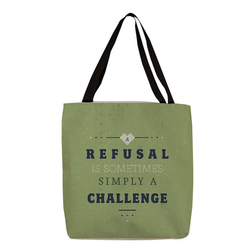 Refusal Equals Challenge' Printed Canvas Tote