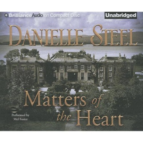 Matters of the Heart (Unabridged) (CD/Spoken Word) (Danielle Steel)