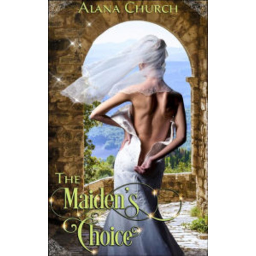 The Maiden's Choice: Book 4 of 'The Guardians of Heklos'