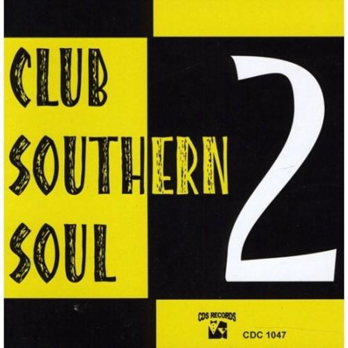 Club Southern Soul, Vol. 2 [CD]