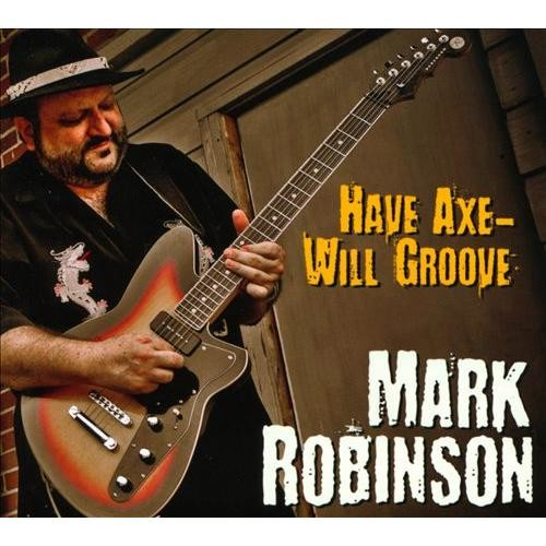 Have Axe Will Groove [CD]
