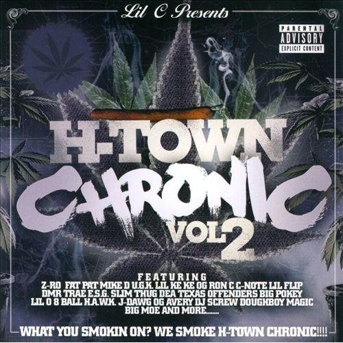 H-Town Chronic, Vol. 2 [CD] [PA]